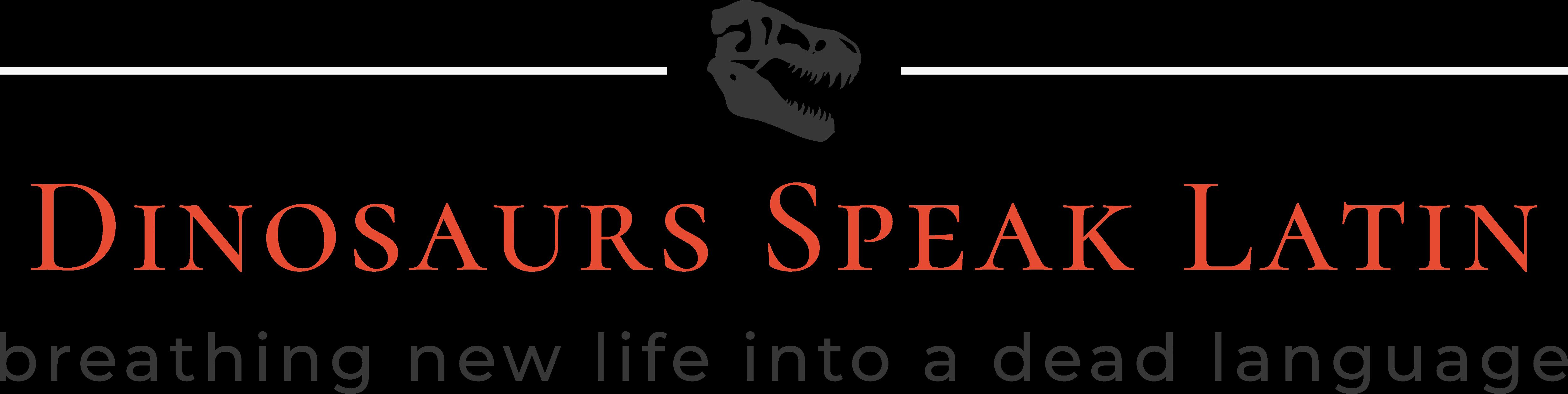Dinosaurs Speak Latin